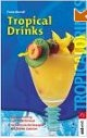 Tropical Drinks - Cocktail-Buchtipp