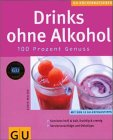 Drinks ohne Alkohol - Cocktail-Buchtipp